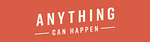 Anything can happen website