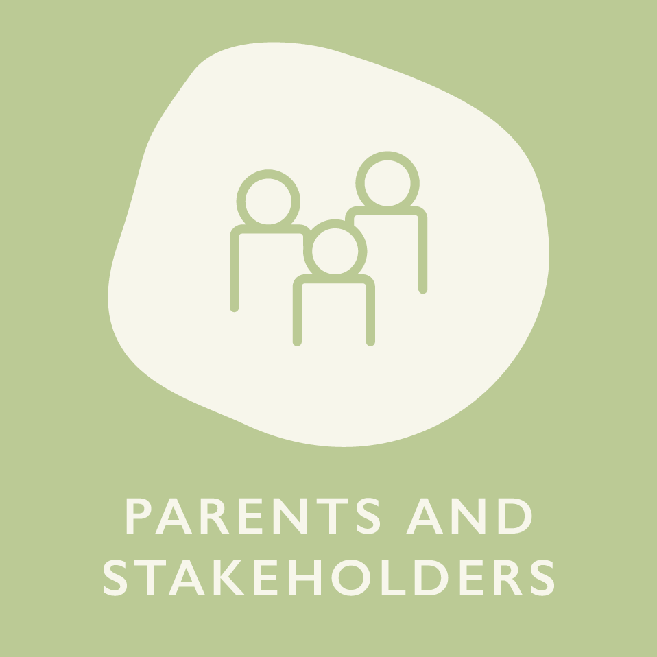 Parents and Stakeholders