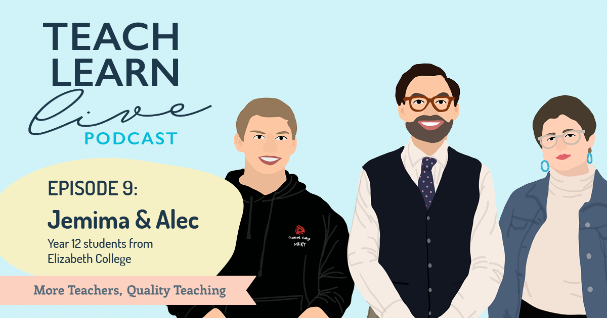 Image of students Jemima and Alec with Tim Bullard for the Teach, Learn, Live podcast