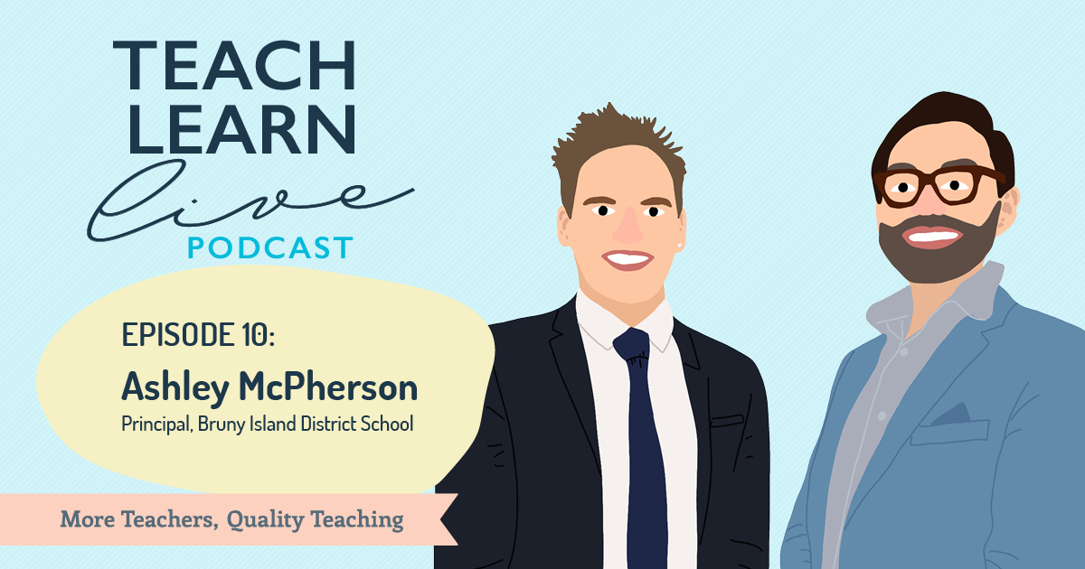 Image of Ashley McPherson and Tim Bullard for the Teach, Learn, Live podcast